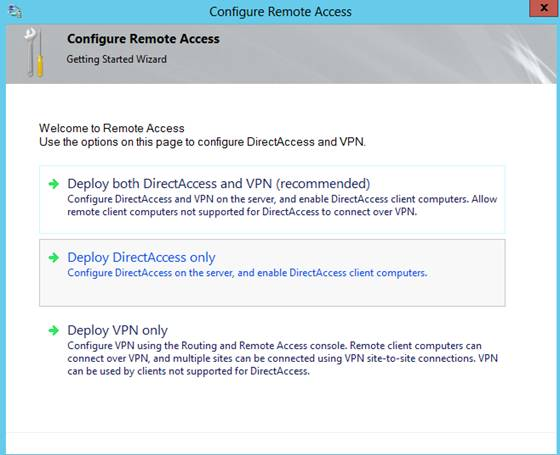 Figure 4: Configure DirectAccess