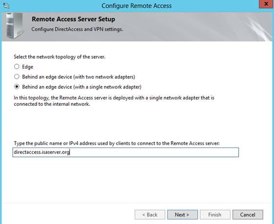 Figure 5: Select the network topology – DirectAccess Server behind Forefront TMG